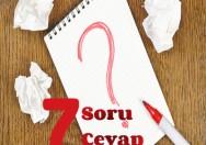 7 soru 7 cevap